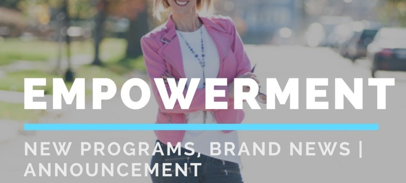 Empowerment | Announcement | Brand News